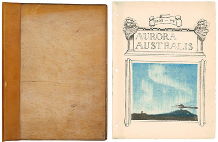 Aurora Australis front cover and title page, 1908. Edited by Ernest Shackleton, illustrated by George Marston.